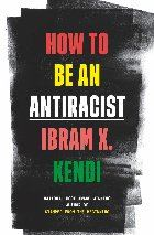 How to be an antirascist